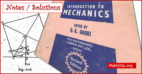 Introduction to Mechanics by Q.K Ghori