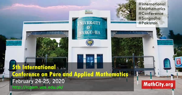 5th International Conference on Pure and Applied Mathematics, UoS Sargodha (24-25 February 2020