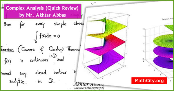 Complex Analysis: Quick Review