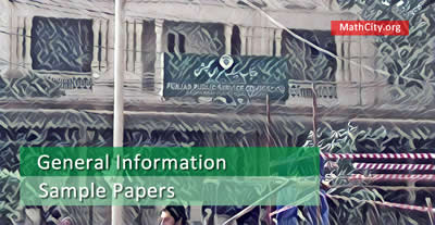 PPSC General Information, Syllabus, Paper Pattern [MathCity org]
